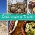 ¿Dónde comer en Tenerife lo típico de la región?